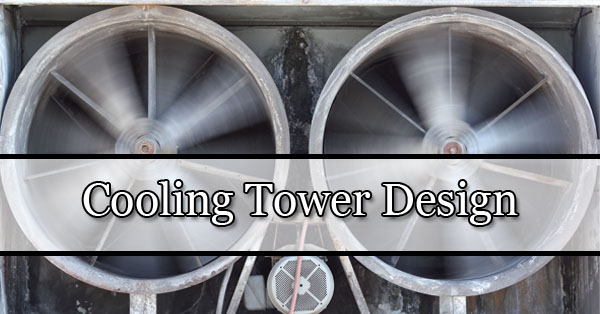 Cooling Tower Design Phoenix